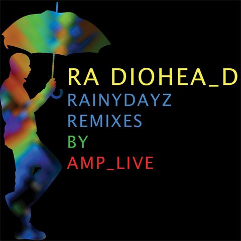 Amplive's Rainydayz Remixes