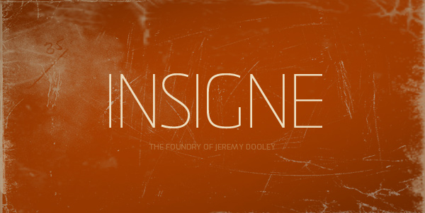 New Type Foundry: Insigne