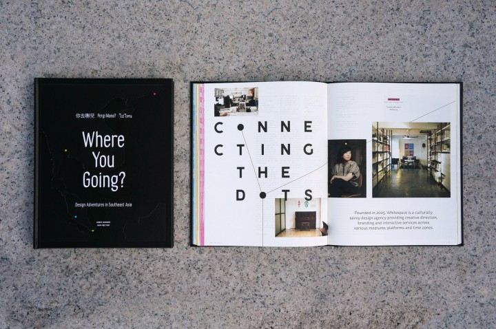 Where You Going? Design Adventures in Southeast Asia.