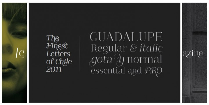 Guadalupe, designed by LatinoType.