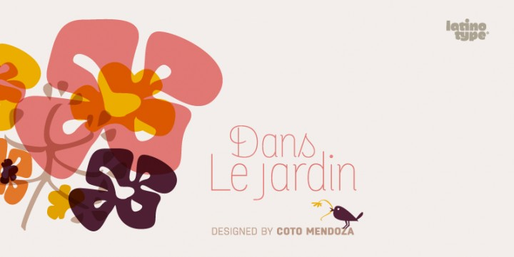 Dans Le Jardin , designed by LatinoType.