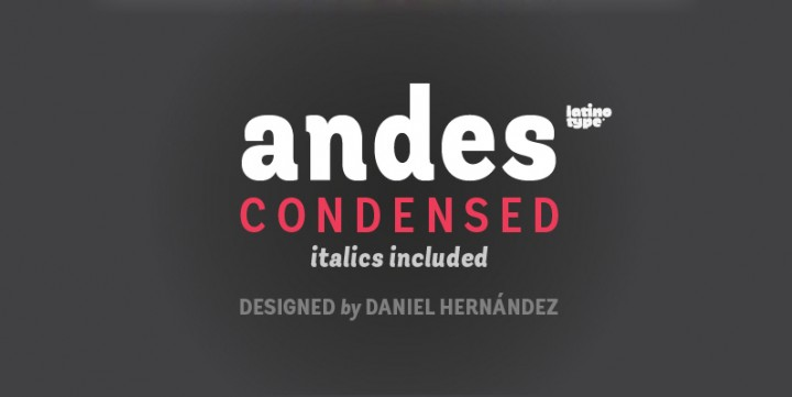 Andes Condensed, designed by LatinoType.