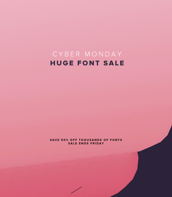 Save 50% OFF Thousands of Fonts