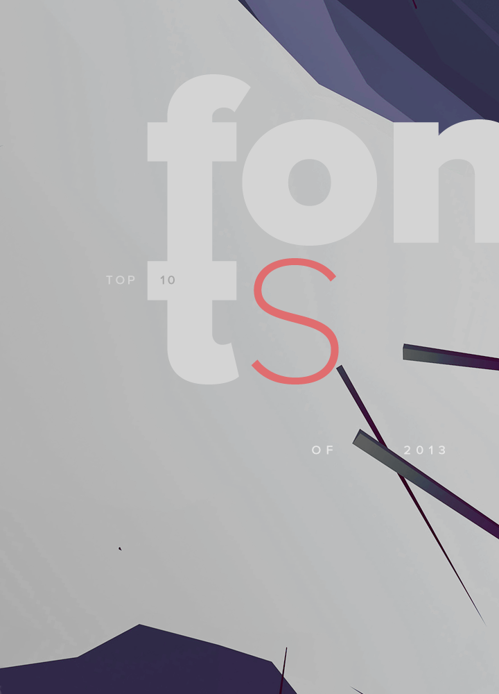 Top 10 Fonts of 2013