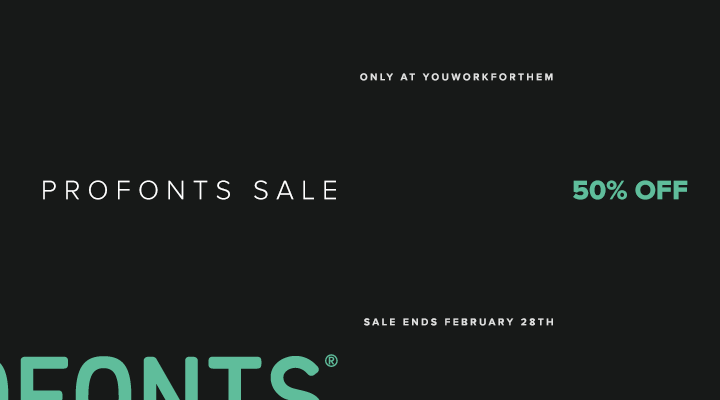Font Sale: Profonts Now 50% Off