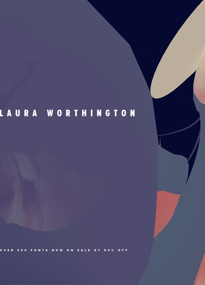 50% Off Laura Worthington Fonts
