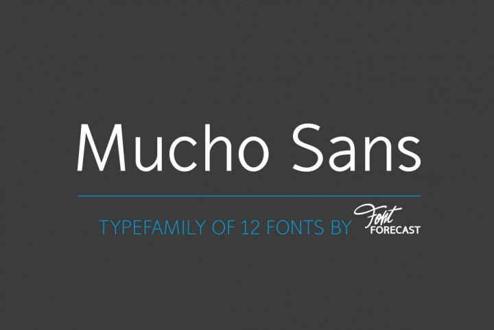 Download Mucho Sans by Fontforecast