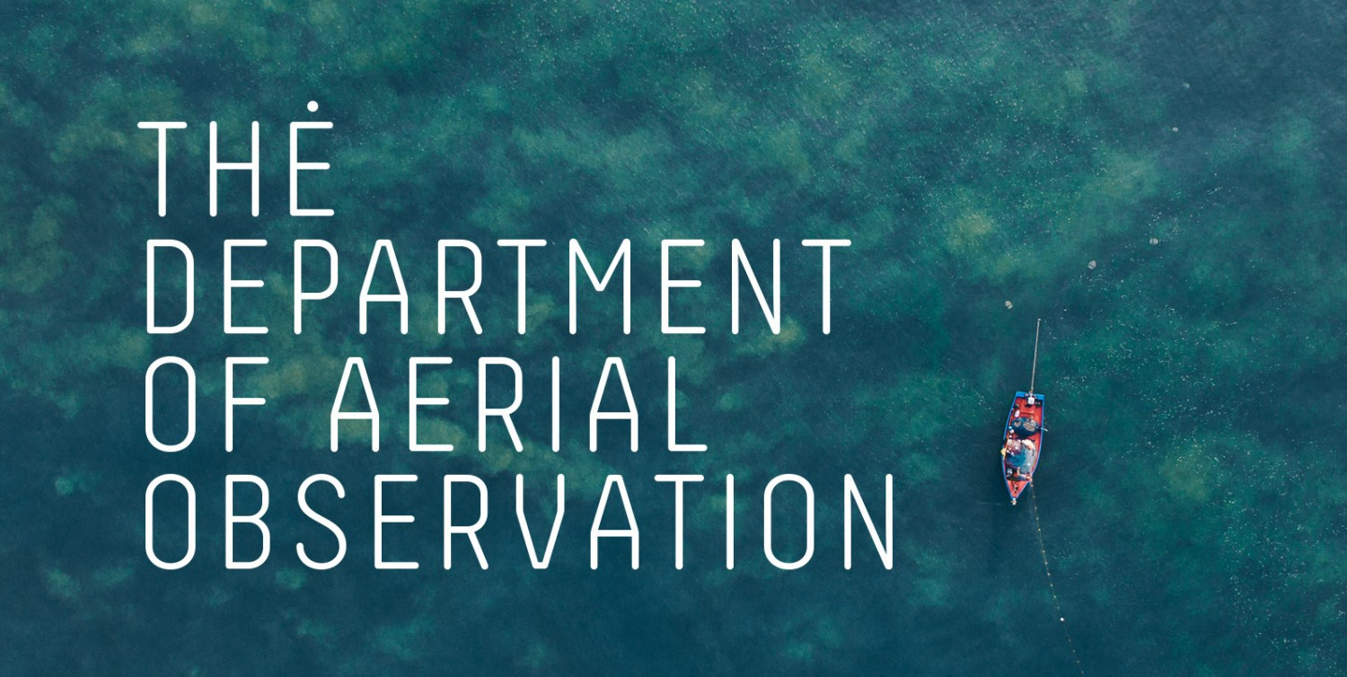 The Department of Aerial Observation: Beautiful Images From Above