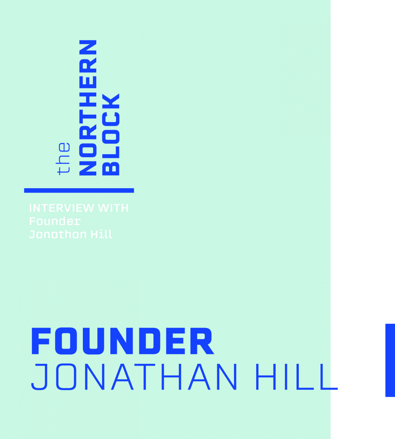 The Northern Block – Interview With Founder Jonathan Hill