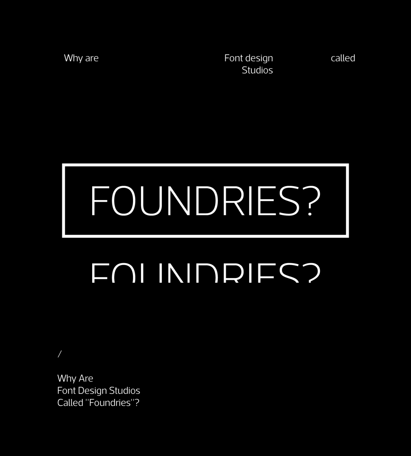 "Why Are Font Design Studios Called ""Foundries""?"