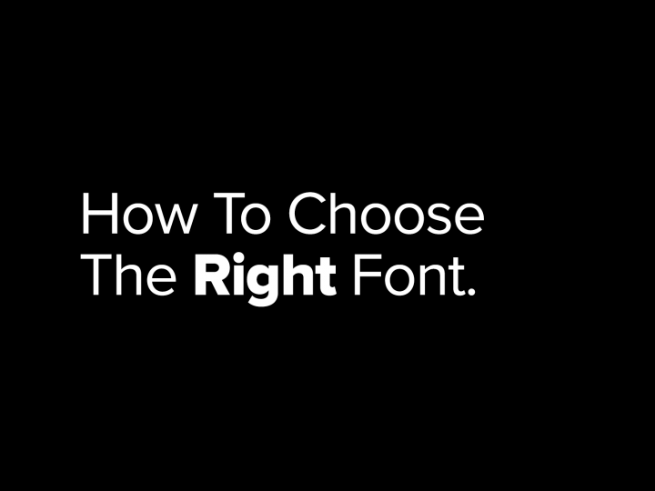 How To Choose The Right Font For Your Project