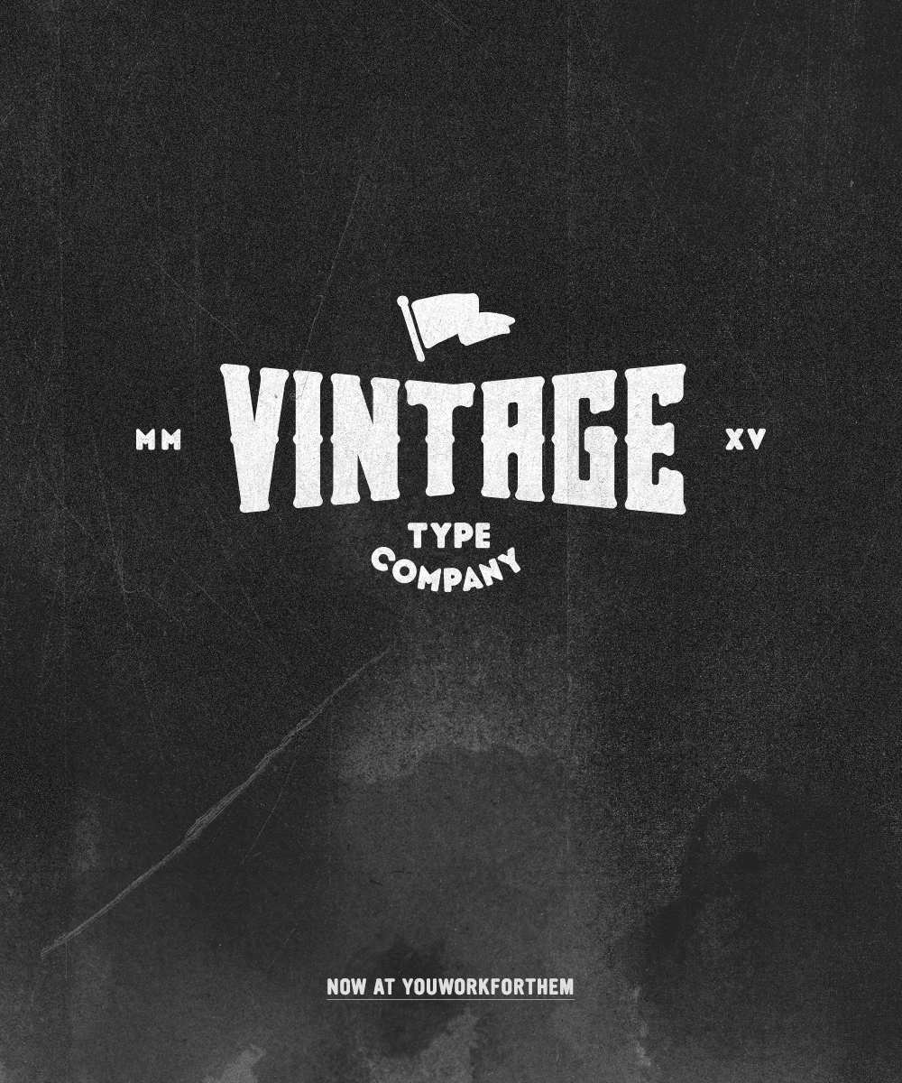 Vintage Type Company: Out With The New, In With The Old