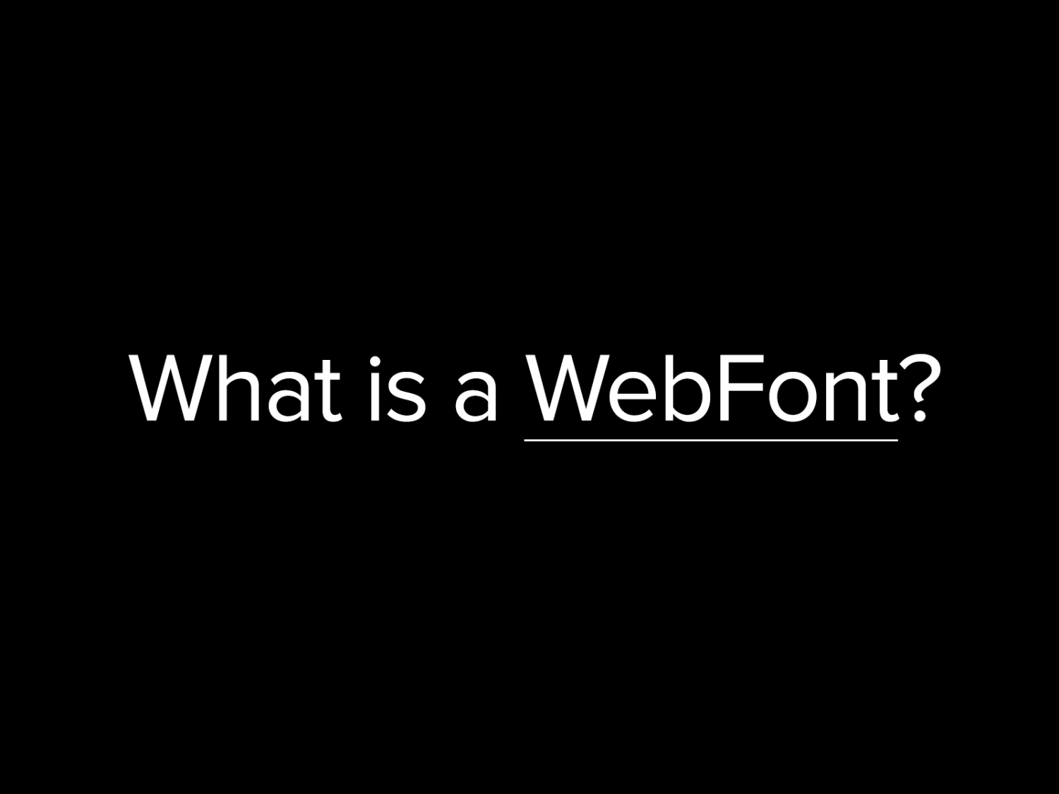 What is a WebFont