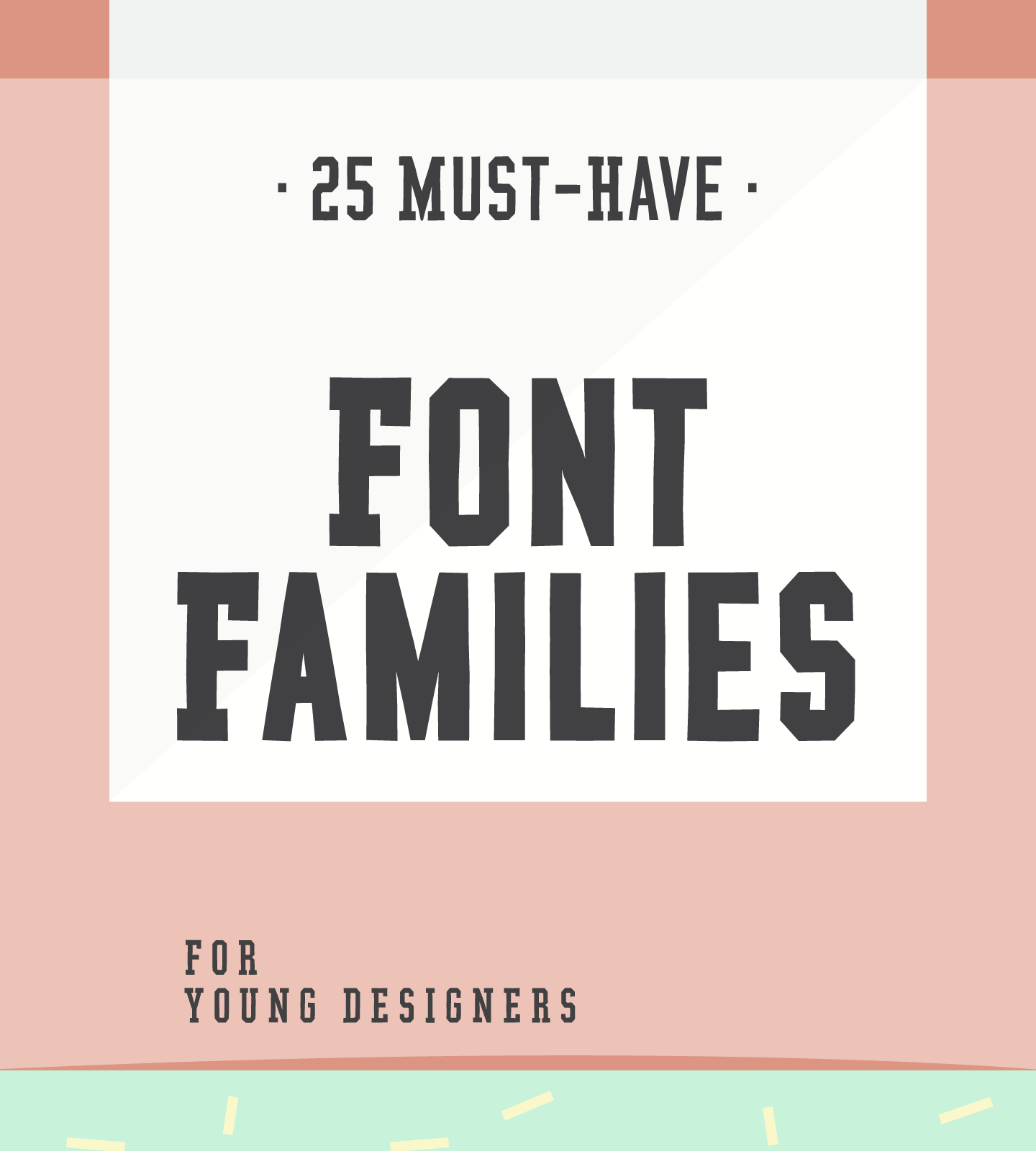 25 must have font families for young designers youworkforthem