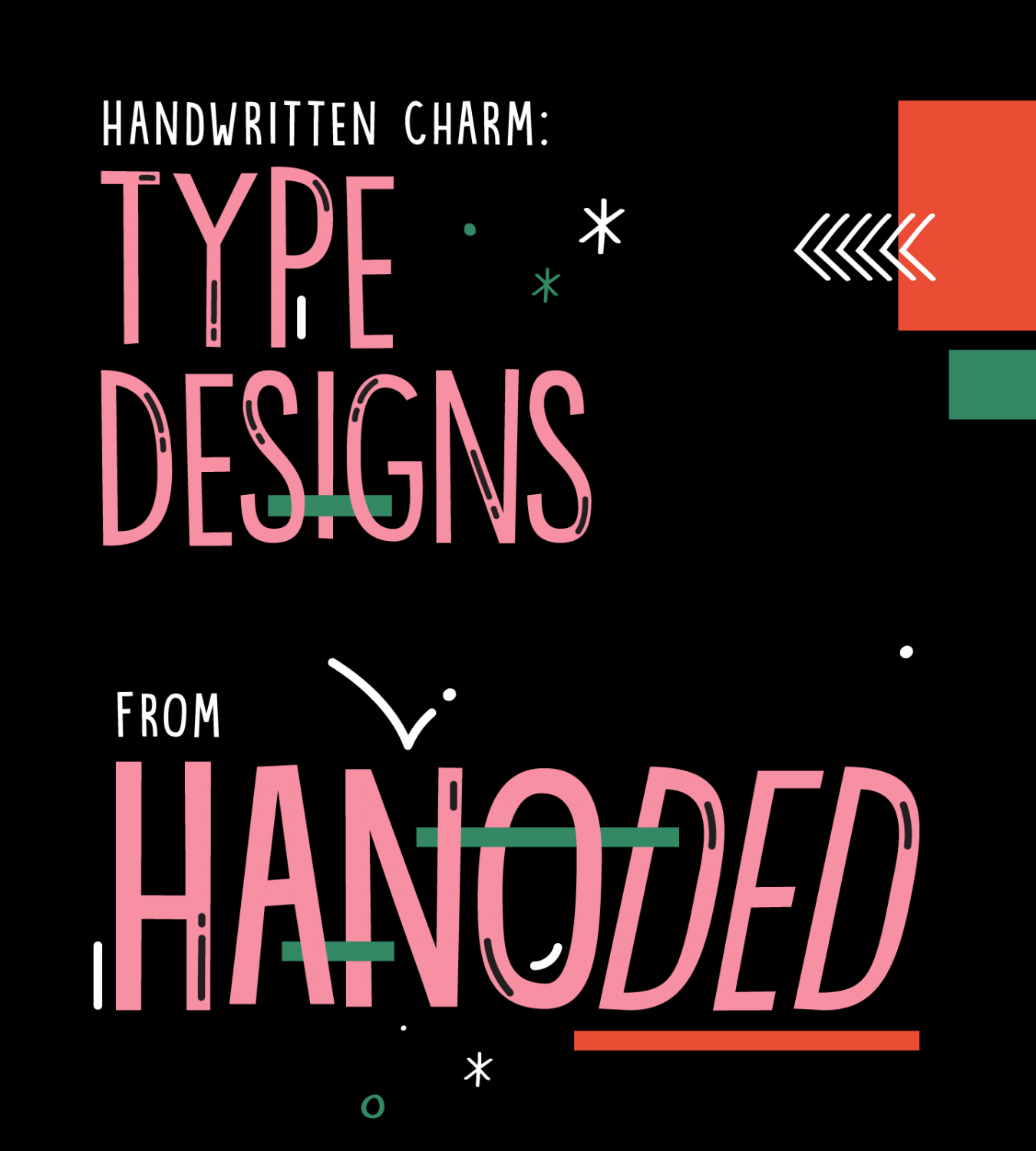 Handwritten Charm: Type Designs From Hanoded
