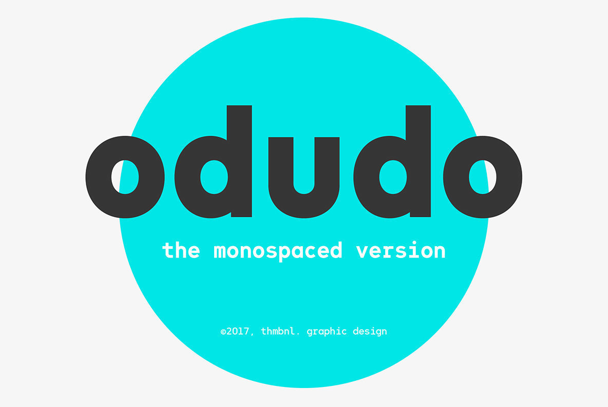 A Monospaced Version of Odudo: Odudo Mono