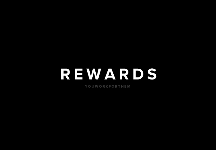 YouWorkForThem Rewards