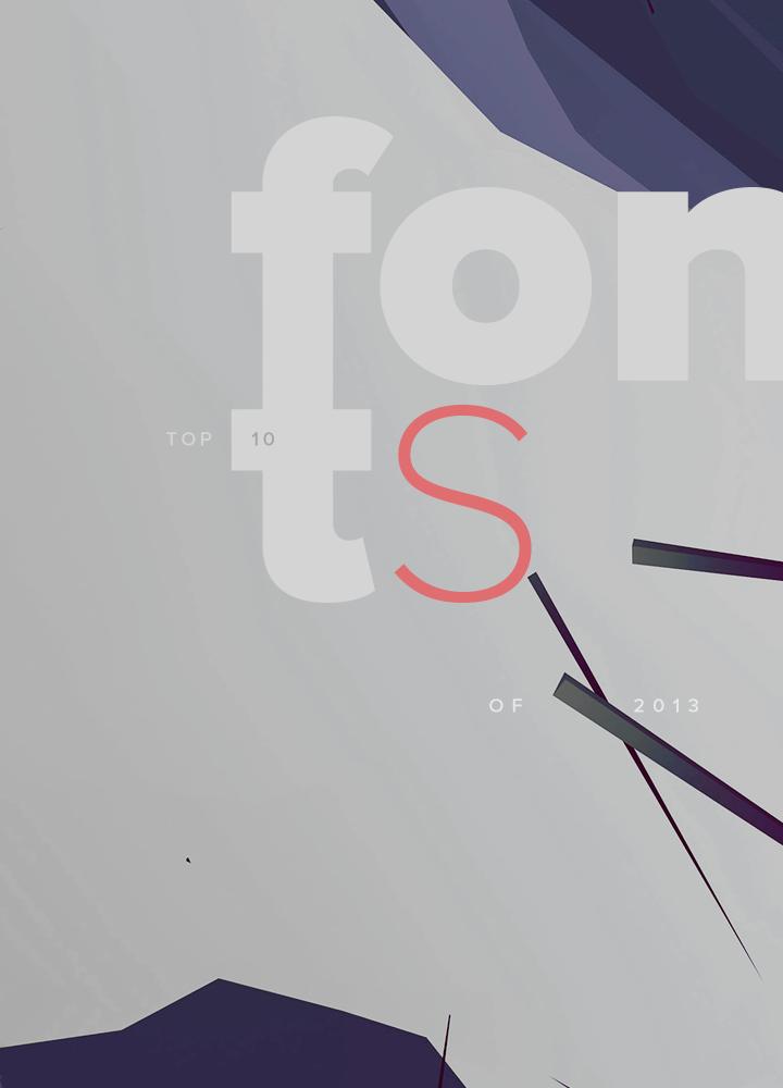 Top 10 Fonts of 2013