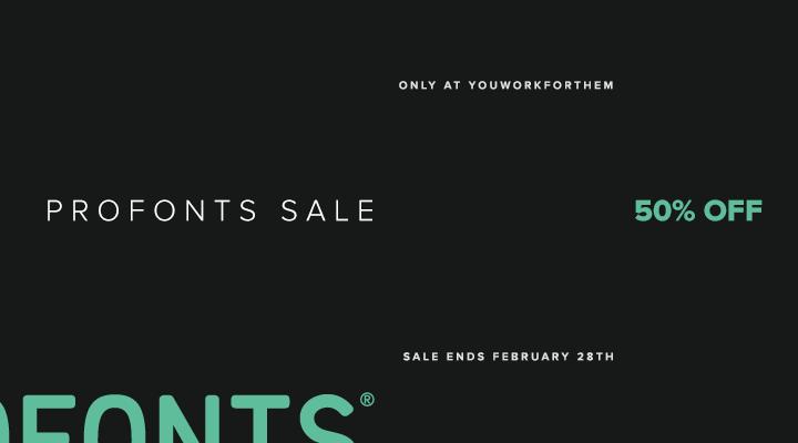 Font Sale: Profonts Now 50% Off