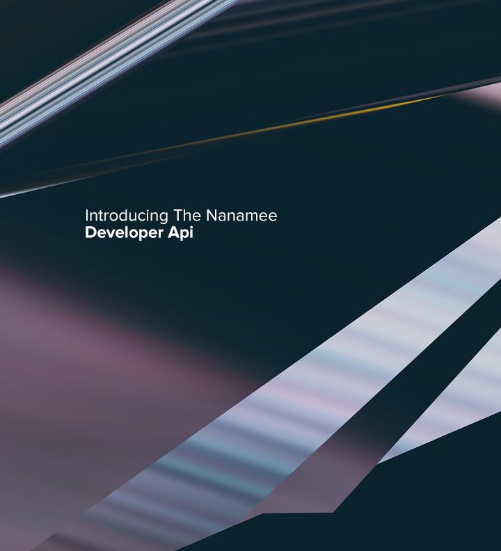 Introducing The Nanamee API