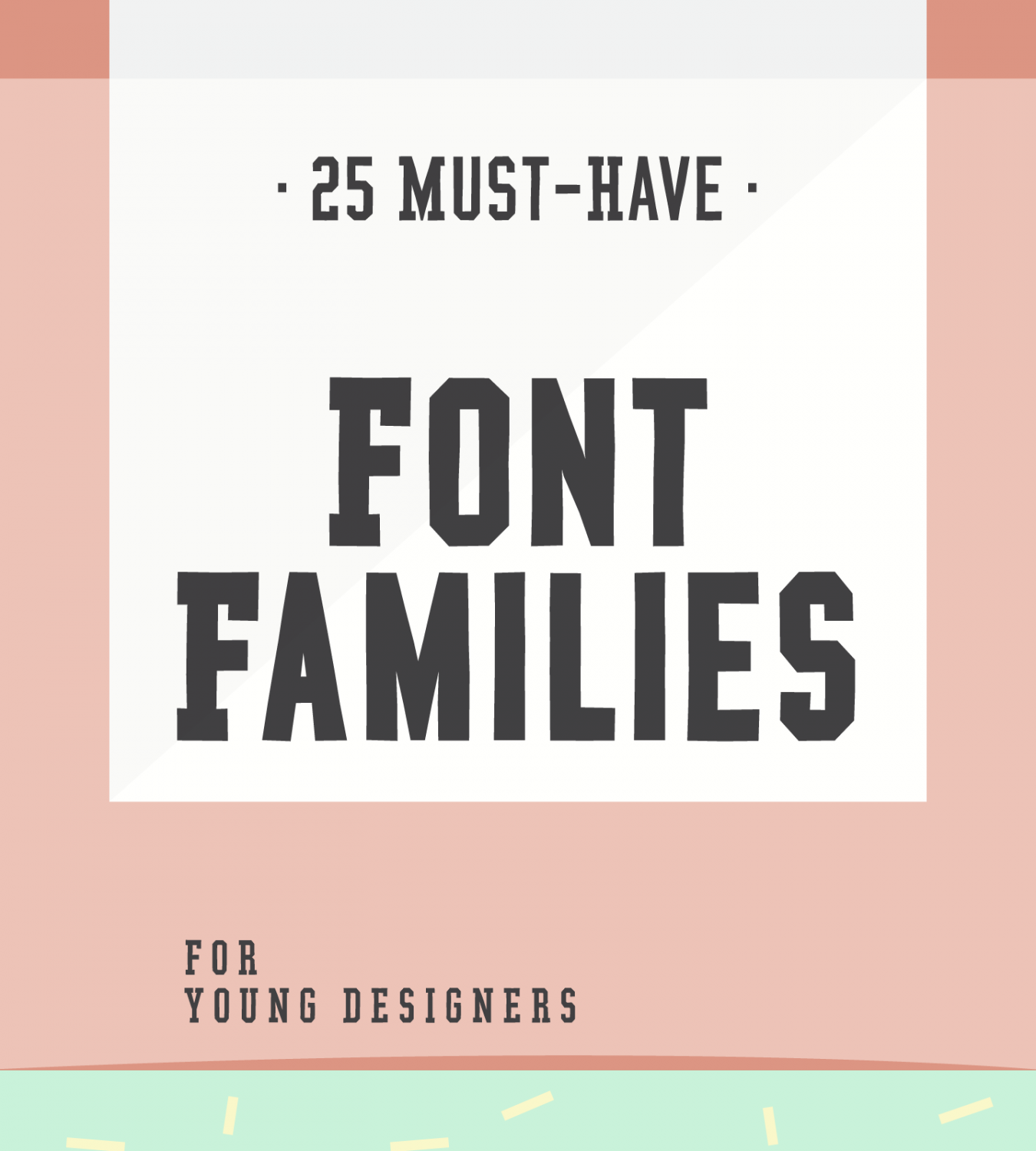 25 Must-Have Font Families For Young Designers