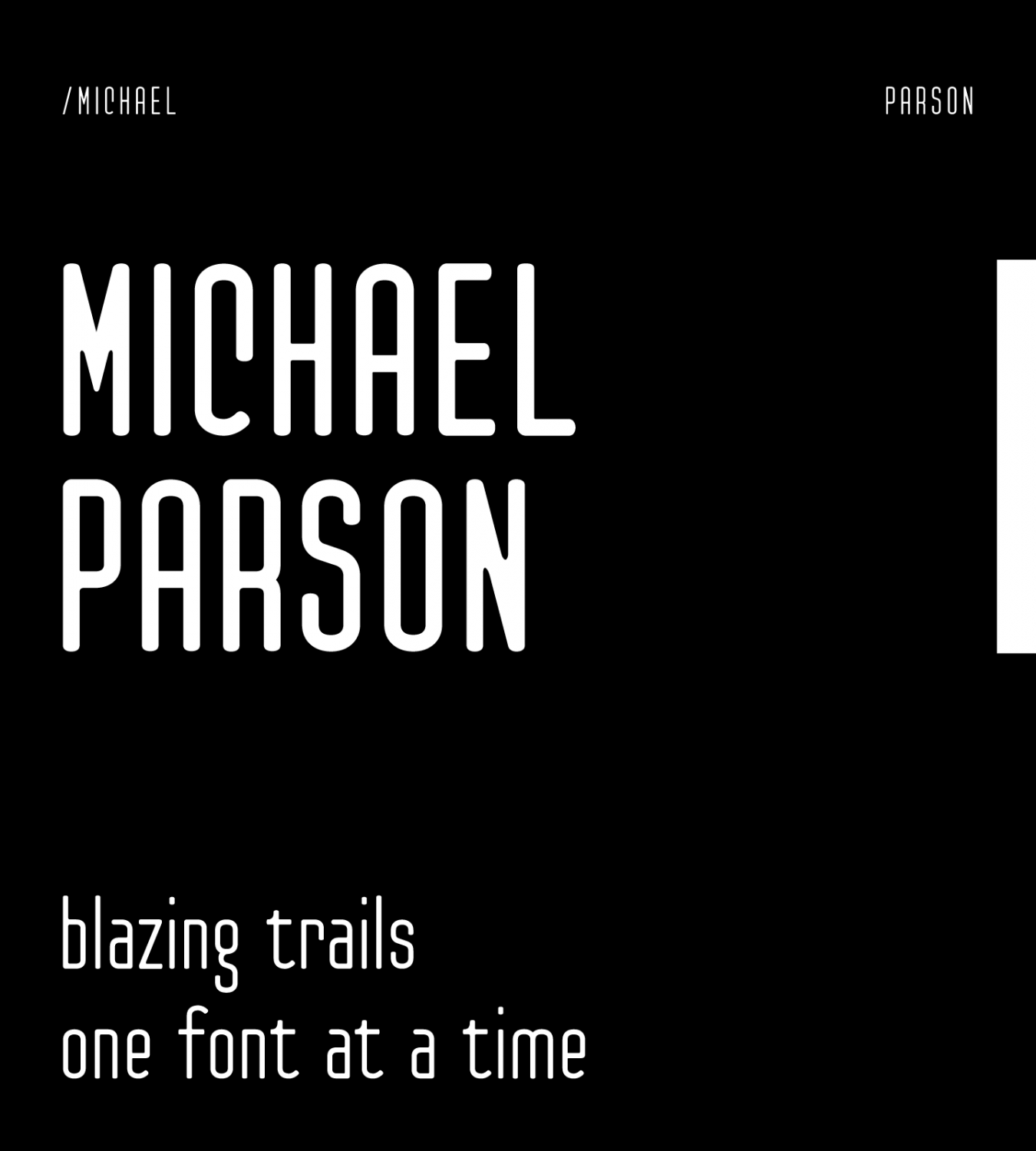 Michael Parson: Blazing Trails One Font At A Time