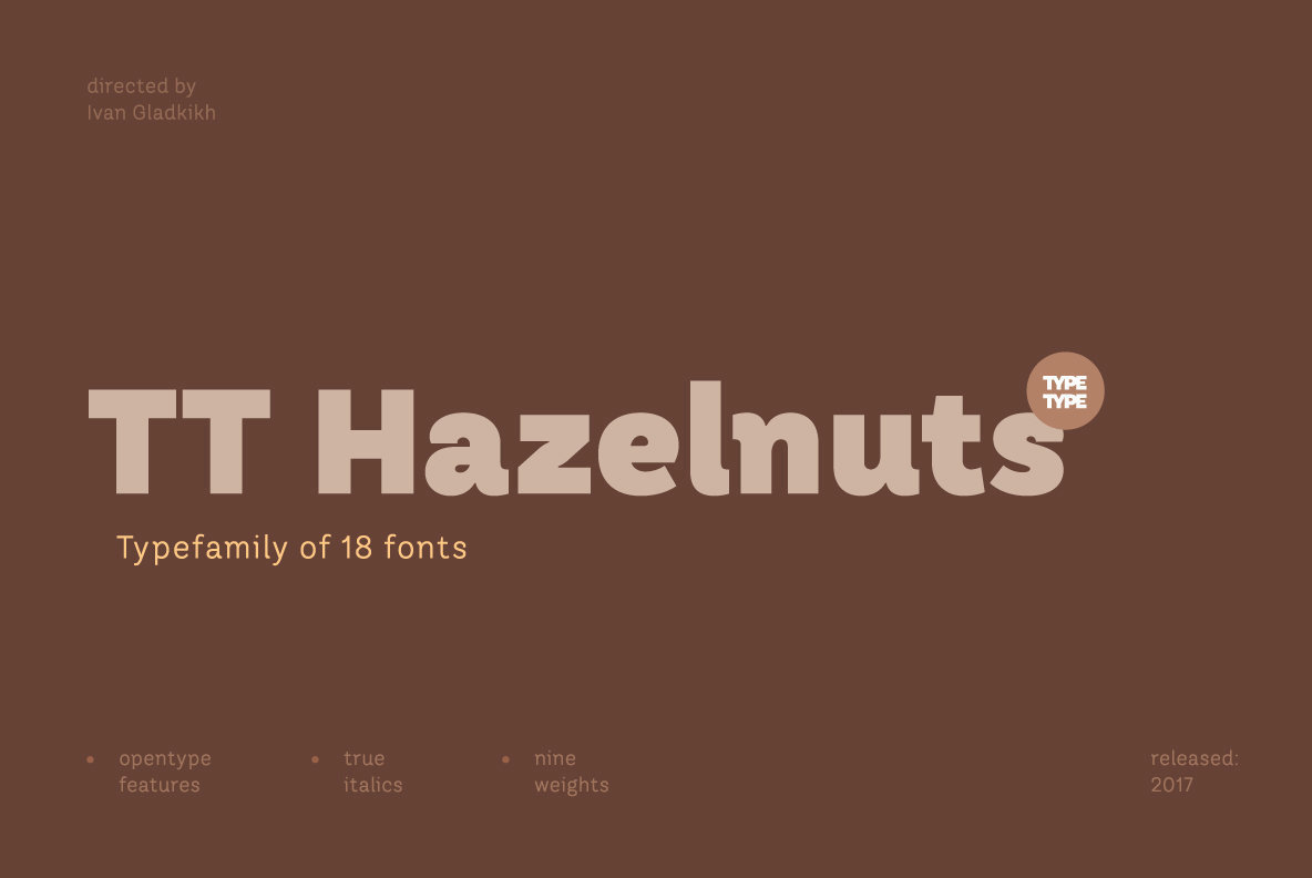A Delicious Sans Serif From TypeType: TT Hazelnuts